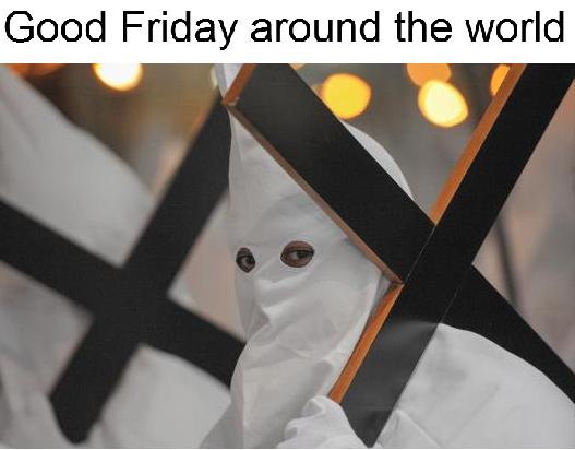 [Image: GoodFridayAroundTheWorld.png]