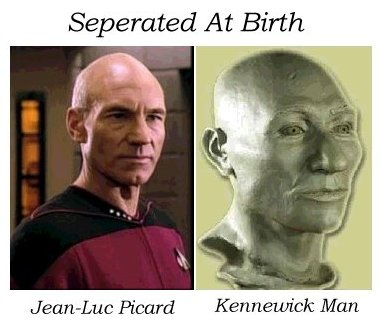 Jean-Luc Picard and kennewick Man Seperated at birth
